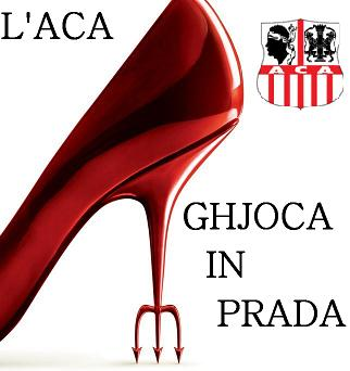 L'ACA ghjoca in Prada !
