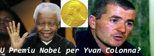 Da u terrurisimu à u Premiu Nobel di a Pace, listessu caminu di croce per Nelson Mandela è Yvan Colonna?