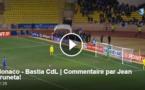 Monaco - Bastia cù i cummenti di Jean Pruneta