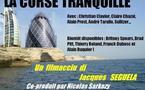 « La Corse tranquille », un filmu di Jack S€gu€la…
